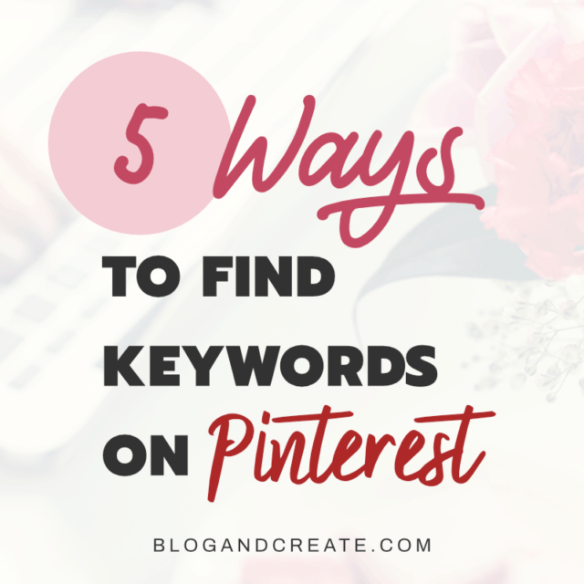 5 Places to find keywords on Pinterest