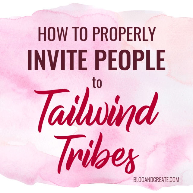 How to Properly Invite People to Tailwind Tribes