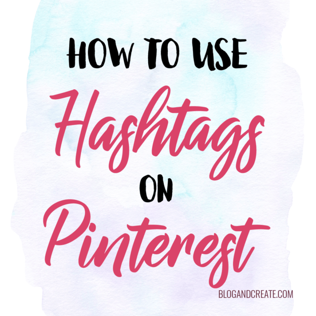You Can Now Use Hashtags on Pinterest as of August 2017