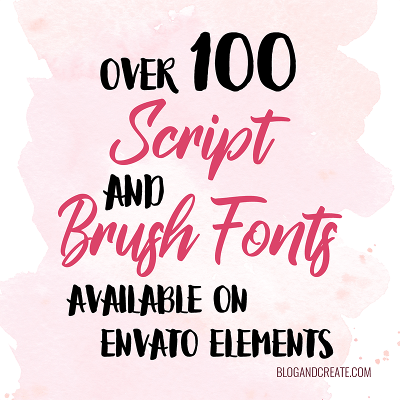 Over 100 Gorgeous Script and Brush Fonts Available Through Envato Elements