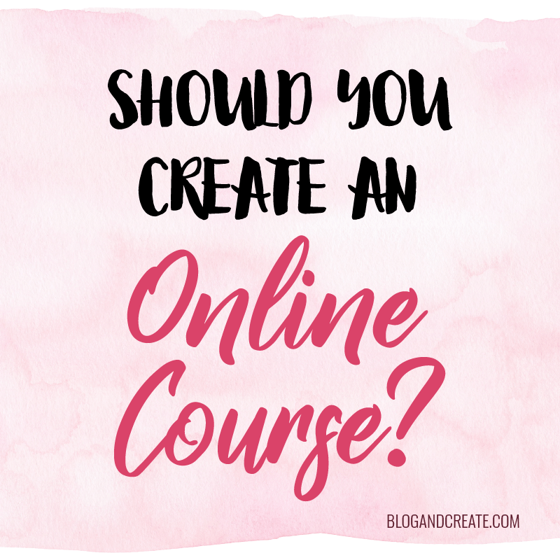 Is Creating an Online Course Right for You?